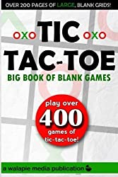Tic-Tac-Toe (Big Book of Blank Games) by Walapie Media (2014-03-02)