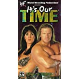 WWE - It's Our Time