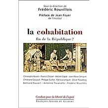 COHABITATION (LA) : FIN DE LA RÉPUBLIQUE