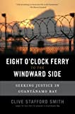 The Eight O'Clock Ferry to the Windward Side, Clive Stafford Smith, 1568583745