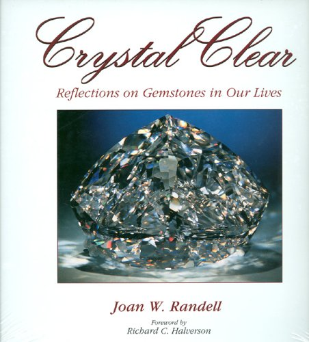 Crystal Clear: Reflections on Gemstones in our Lives by Kendall/Hunt Publishing Company