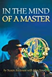 In the Mind of a Master, Susan Anderson and Slim Spurling, 1475930720