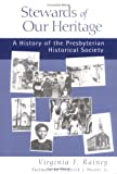 Stewards of Our Heritage, Virginia F. Rainey, 0664502121