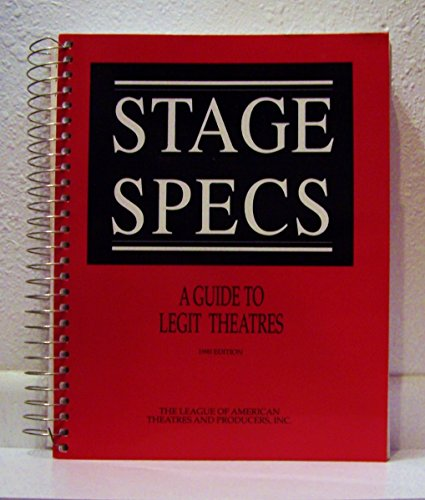 Stage Specs: A Guide to Legit Theatres (Spec Stage)