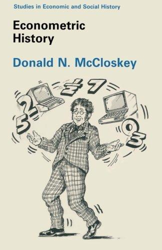 Econometric History (Casebook Series)