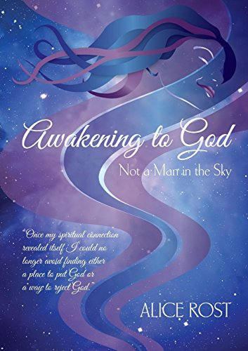 Awakening to God: Not a Man in the Sky