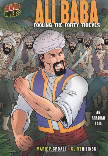 Ali Baba: Fooling the Forty Thieves: An Arabian Tale (Graphic Myths & Legends (Paperback))