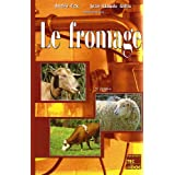 Le Fromage (version Brochee) 3e Ed.