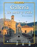 Galeria de Arte y Vida : Nivel Avanzado, Adey, Margaret and Albini, Louis, 0078606209