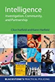 Intelligence: Investigation, Community and Partnership (Blackstone's Practical Policing)