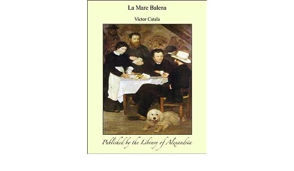 Amazon.com: La Mare Balena (Catalan Edition) eBook: Victor Catala: Kindle Store
