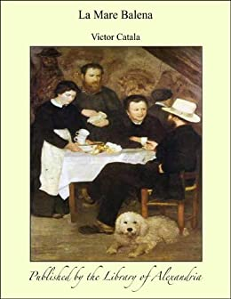 La Mare Balena (Catalan Edition) by [Catala, Victor]