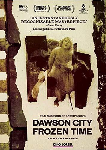 Dawson City Kathy Jones-Gates Michael Gates Sam Kula Lorber Films (Kino)