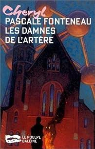 Les damnés de l'artère par Pascale Fonteneau