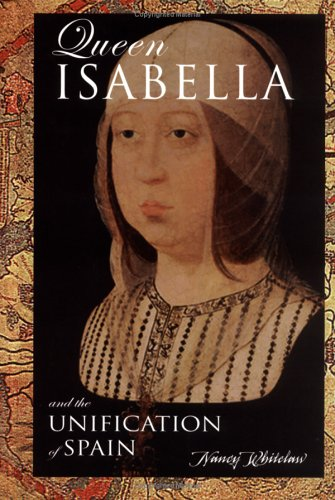 Queen Isabella: And The Unification Of Spain (European Queens) pdf epub