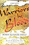 Warriors by Blood, Chip Hill, 0892281758