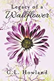 Legacy of a Wallflower (The Northam Series Book 2)