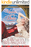Undone by the Duke (Secrets in Silk Book 1)