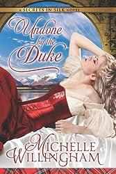 Undone by the Duke (Secrets in Silk Book 1)