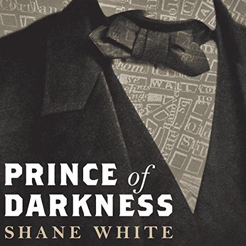 Prince of Darkness: The Untold Story of Jeremiah G. Hamilton, Wall Street's First Black Millionaire by Tantor Audio