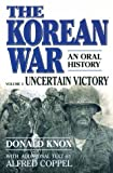 The Korean War, Donald Knox and Alfred Coppel, 0156472015