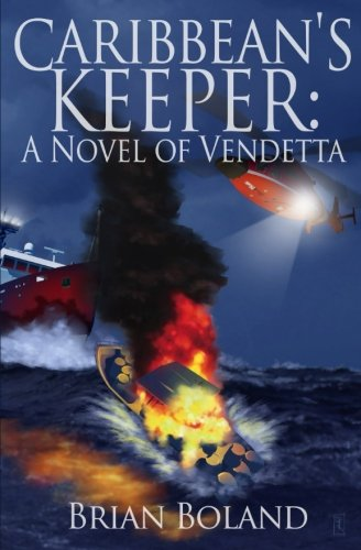 Caribbean's Warden: A Novel of Vendetta