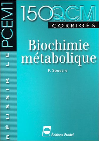 150 qcm biochimie metabolique