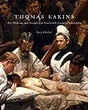 Thomas Eakins, Amy Werbel, 0300116551