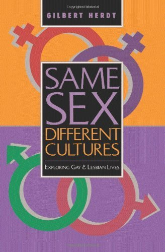 Same Sex, Different Cultures: Exploring Gay And Lesbian Lives by Herdt, Gilbert H(April 24, 1998) Paperback