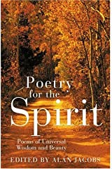 Poetry for the Spirit: An Original and Insightful Anthology of Mystical Poems Paperback