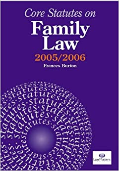 Core Statutes on Family Law 2005-06