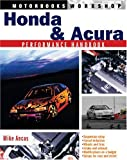 Honda/Acura Performance Handbook, Mike Ancas, 0760317801