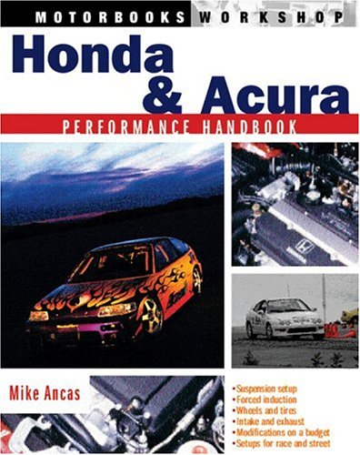 Honda and Acura Performance Handbook Motorbooks Workshop: Amazon.es: Mike Ancas: Libros en idiomas extranjeros