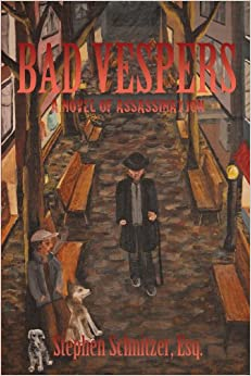 Bad Vespers: A Novel of Assassination