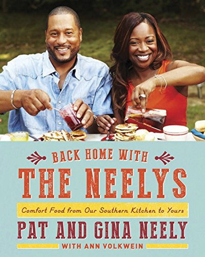 Back Home with the Neelys: Comfort Food from Our Southern Kitchen to Yours from Knopf Doubleday Publishing Group