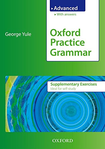 Oxford Practice Grammar Advanced Supplementary Exercises