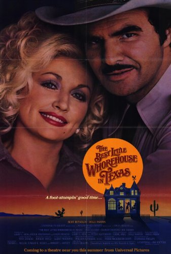 The Best Little Whorehouse in Texas Movie Poster (27 x 40 Inches - 69cm x 102cm) (1982) -(Dolly Parton)(Burt Reynolds)(Dom DeLuise)(Charles Durning)(Jim Nabors)(Lois Nettleton)