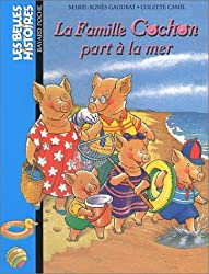 La Famille Cochon part à la mer