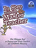 In Step with the Master Teacher, Zimmerman, David and Zimmerman, Esther, 0865082669