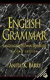 English Grammar: Language as Human Behavior, Second Edition
