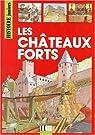 Les châteaux forts par Duchet-Suchaux