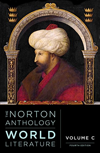 The Norton Anthology of World Literature (Fourth Edition)  (Vol. C)