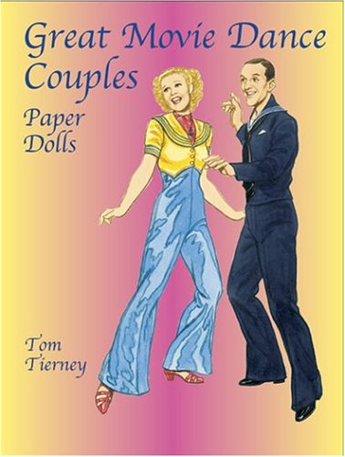 Great Movie Dance Couples Paper Dolls (Dover Celebrity Paper Dolls)