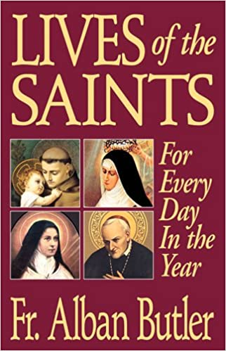 lives of the saints for everyday in the year