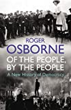 Of the People, by the People, Roger Osborne, 1845950623