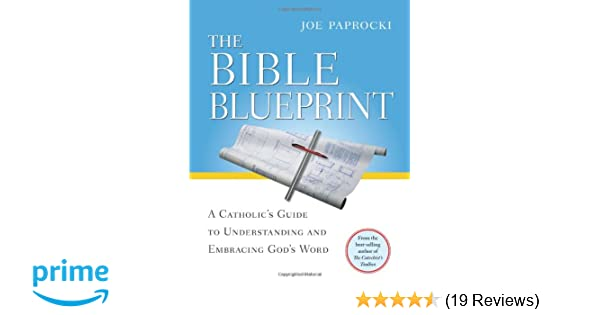 Amazon the bible blueprint a catholics guide to understanding amazon the bible blueprint a catholics guide to understanding and embracing gods word toolbox series 9780829428988 joe paprocki dmin malvernweather Gallery