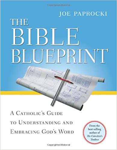 Amazon the bible blueprint a catholics guide to understanding the bible blueprint a catholics guide to understanding and embracing gods word toolbox series first edition revised revision of gods library malvernweather Gallery