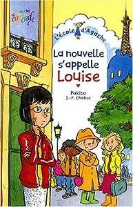 """Afficher """"L'école d'Agathe n° 13 La nouvelle s'appelle Louise"""""""