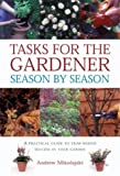 Tasks for the Gardener Season, Andrew Mikolajski, 1842157078