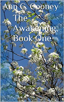 The Awakening, Book One: The first in a 14 book series. This 14 book series has also been published as a trilogy. (The White Witch Series) by [Cooney, Ann C.]